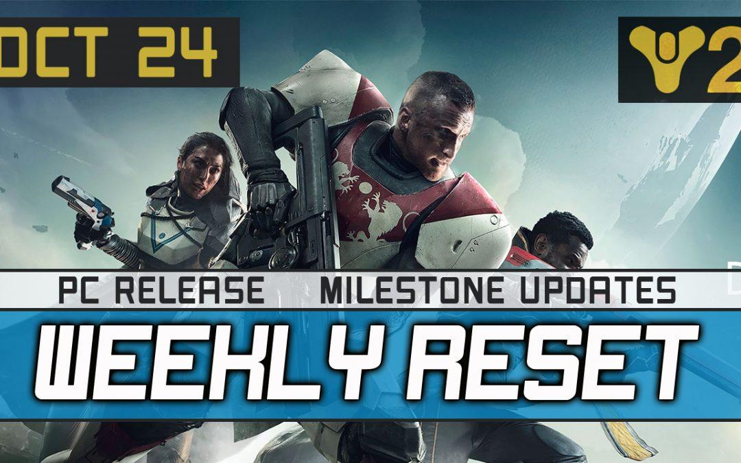 Destiny 2 Weekly Reset 10-24-2017