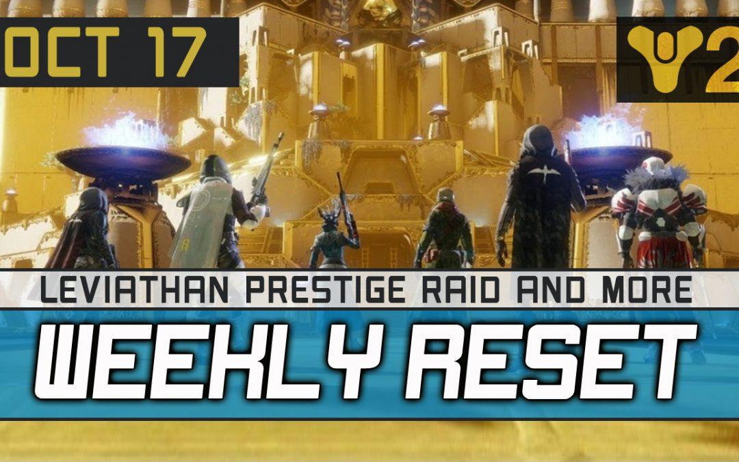 Destiny 2 Weekly Reset 10-17-2017